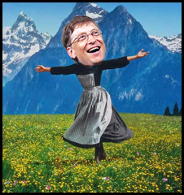 Bill Gates, Dancing in an Alpine Meadow. Julie Andrews, eat yer heart out.